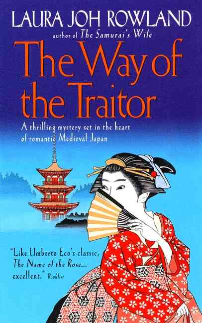 The Way of the Traitor By Rowland, Laura John