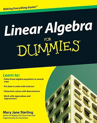 Linear Algebra for Dummies By Sterling, Mary Jane