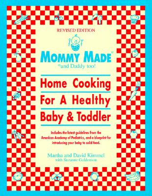 Mommy Made and Daddy Too By Kimmel, Martha/ Kimmel, David/ Goldenson, Suzanne